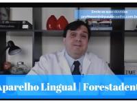 Aparelho Lingual Forestadent